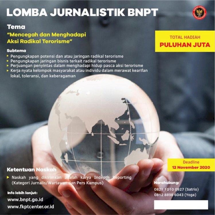 Lomba Jurnalistik BNPT: Mencegah dan Menghadapi Aksi Radikal Terorisme